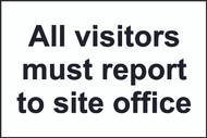 All Visitors To Site Office Sign (200 x 300mm)