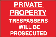 Private Property Trespassers PVC Sign (600 x 400mm)
