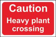 Caution Heavy Plant Crossing FMX Sign (600 x 400mm)
