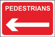 Pedestrians With Arrow FMX Sign (400 x 600mm)