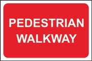 Pedestrian Walkway FMX Sign (400 x 600mm)