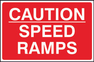 Caution Speed Ramps FMX Sign (400 x 600mm)