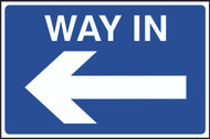 Way In With Arrow FMX Sign (400 x 600mm)