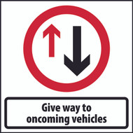 Give Way To Oncoming Square Temporary Road Sign