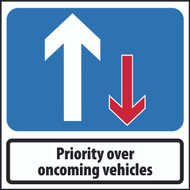 Priority Over Oncoming Square Temporary Road Sign