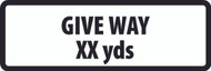Give Way XX Yards Supplementary Plate