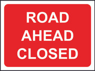 Road Ahead Closed Temporary Road Sign