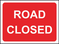 Road Closed Temporary Road Sign