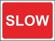 Slow Temporary Road Sign