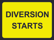 Diversion Starts Temporary Road Sign