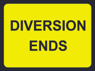 Diversion Ends Temporary Road Sign