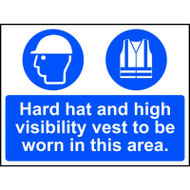 Helmet & Hi-Vis Must Be Worn In This Area Sign (600 x 450mm)