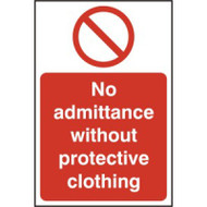 No Admittance Without Protective Clothing Sign (200 x 300mm)