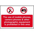 Phones & Cameras Equipment Is Prohibited In This Area - PVC (300 x 200mm)