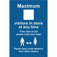 Maximum X Visitors In Store Keep A Safe Distance - RPVC (200 x 300mm)
