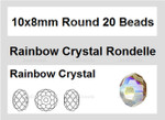 10x8mm Rainbow Crystal Faceted Rondelle 20 Beads