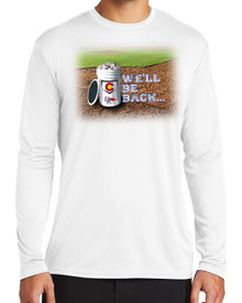 We'll Be Back Long Sleeve Tee