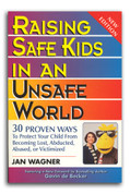 Raising Safe Kids in an Unsafe World