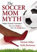 The Soccer Mom Myth- Softcover