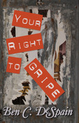 Your Right To GRIPE
