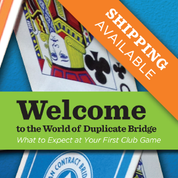 Welcome to the World of Duplicate Bridge