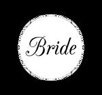 Custom Bride Buttons . Team Bride Buttons