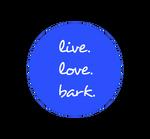 live love bark custom button