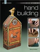 Ceramic Studio: Handbuilding