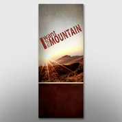 """I Want That Mountain"" Banner #14077"