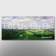"""Let Us Go On"" Theme Banner #14017"