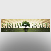 """Grow In Grace"" Theme Banner #14031"