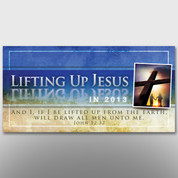 """Lifting Up Jesus"" Theme Banner #14134"