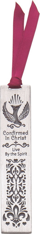 """Confirmed in Christ Pewter Bookmark with dove and decorative design. Says """"Confirmed in Christ, Live by the Spirit"""". Comes with a satin burgundy ribbon. 3.5"""" x .75""""."""