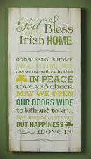 """This wooden 9"""" x 18"""" Irish blessing Wall Plaque will look great in the kitchen or family room! """"God Bless our Irish home! God bless our home, and all who dwell here, may we live with each other in peace love and cheer. May we open our doors wide to kith and kin...may sorrows just visit, but happiness move in."""""""