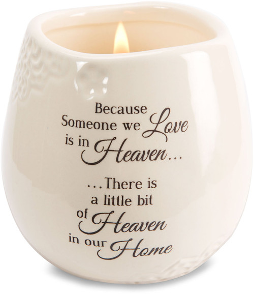 "Ceramic vessel holds 8 ounces of 100% soy wax candle. Tranquility Scent. Measures 2.5L x 2.5W x 3.5H x 2.5D ""Because someone we Love is in Heaven...There is a little bit of Heaven in our Home."""