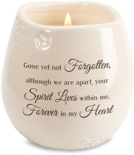 "Ceramic vessel holds 8 ounces of 100% soy wax candle. Tranquility Scent. Measures 2.5L x 2.5W x 3.5H x 2.5D ""Gone yet not Forgotten, although we are apart, your Spirit Lives within me. Forever in my Heart"""