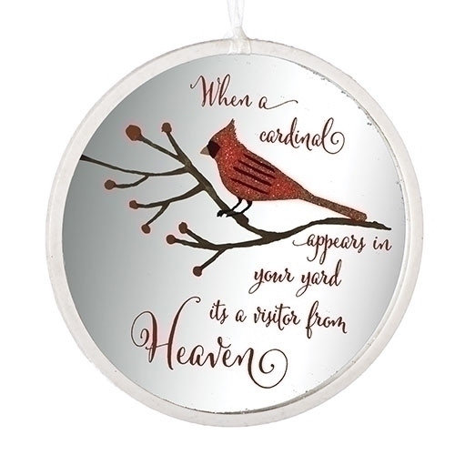 """4.5""""D glass Cardinal Memorial Disk Ornament.  """"When a cardinal appears in your yard it's a visitor from Heaven."""""""