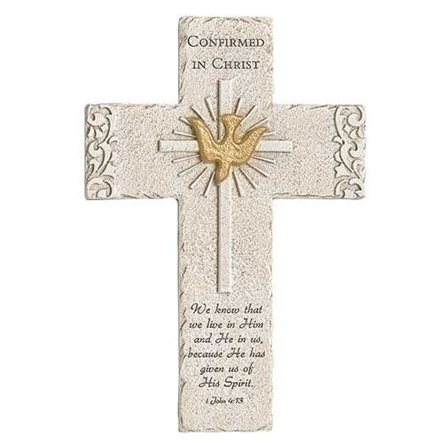 9.25inH Confirmation Wall Cross. Made of a resin/stone mix. Confirmed in Christ at the top of the cross with Holy Spirit Dove and Cross in the center.  1 John 4:13 scripture at the bottom of the cross