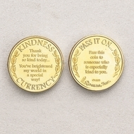 "1.25"" Diameter ~ 4/pack. Coin Says ""Thank you for being so kind today....You've brightened my world in a special way. Flip Side says ""Pass it on to someone who has been especially kind to you """