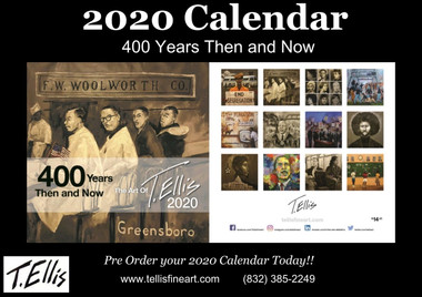 T. Ellis collectible 2020 Art calendar featuring 12 powerful historical images of African Americans commemorating 400 years since 1619.  The 11x11 calendar retails for $14.95