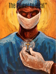 The Power to Heal- The source of all healing comes for God.   20x16 signed print.  ''Our heroes are the doctors, nurses, paramedics, aides, caregivers , healthcare professionals  and service industry workers who risk their lives daily caring for those in need, especially during the ongoing pandemic crisis of #COVID19 outbreak. Keeping everyone in prayer. '' T. Ellis  #nationaldoctorsday #doctors #nurses #hospitals #caregivers #patients #families #physicians #serviceindustry #nursinghomes