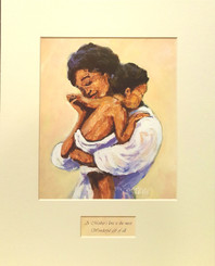 "A Mother's Love  ""Happy Mothers Day"" to all those caring moms and women who provide so much love to their children and families.  Open Edition Lithograph matted Size: 11x14"