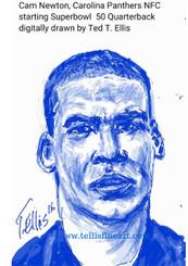 Cam Newton, Carolina Panthers NFC starting quarterback for Superbowl 50. Signed digital print, 17x11 $30.00 www.tellisfineart.com