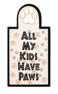 """Cat Wood Sign """"All My Kids Have Paws"""" - 35041"""