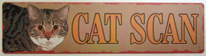 Cat Scan Metal Painted Sign 32775SACN