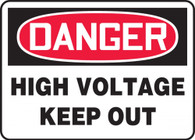 "Danger High Voltage Keep Out Sign 10""x14"""