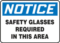 "Notice Safety Glasses Required In This Area Sign 10""x14"""