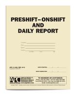APC 6-1489: Preshift/Onshift & Daily Report