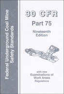 30 CFR Part 75: Federal Underground Coal Mine Safety Standards – Pocket-sized Reference Book