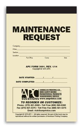 New revised format! APC 3001: Maintenance Request Form